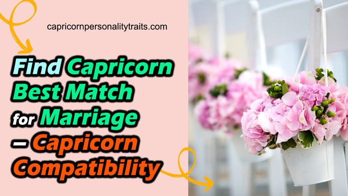 Find Capricorn Best Match for Marriage - Capricorn Compatibility